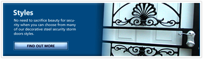 Security Storm Doors - Styles